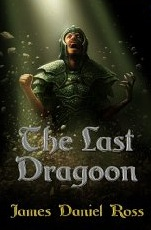 Last Dragoon Cover - James Daniel Ross